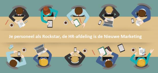 Je personeel als rockstar, de HR-afdeling is de Nieuwe Marketing